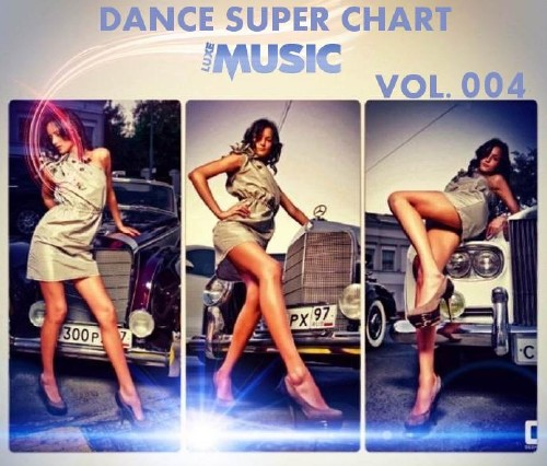 MP3ZA & LUXEmusic — Dance Super Chart Vol.4 (2013)