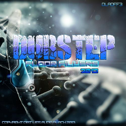 Dubstep Floor Fillers 2013 Vol 3 (2013)