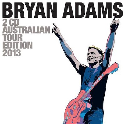 Bryan Adams - Australian Tour Edition  (2013)