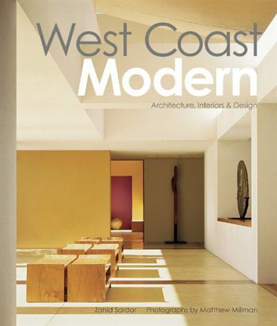 West Coast Modern Architecture, Interiors and Design
