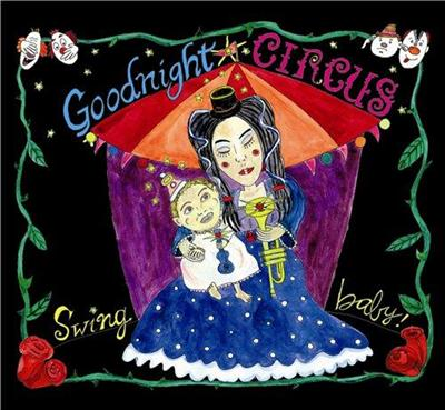 Goodnight Circus - Swing Baby! (2013)
