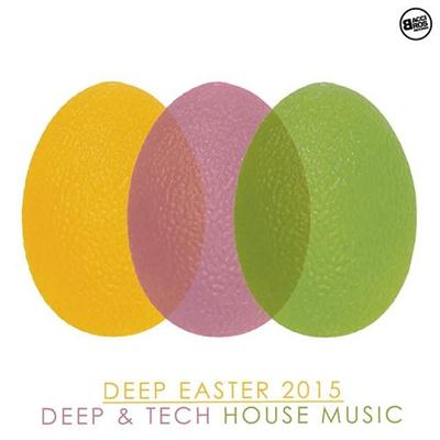 VA - Deep Easter 2015 Deep and Tech House Music (2015)