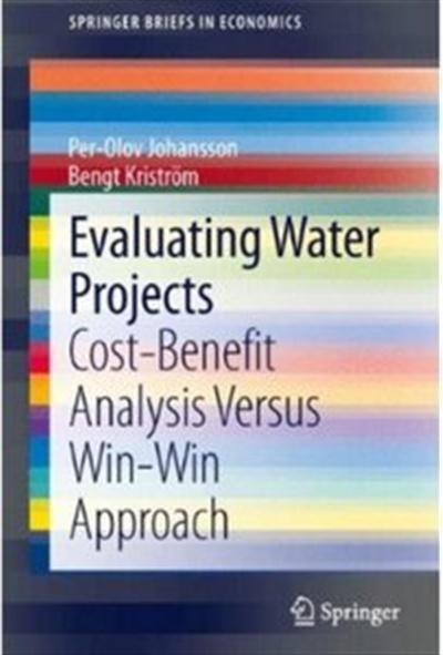 Evaluating Water Projects Cost-Benefit Analysis Versus Win-Win Approach
