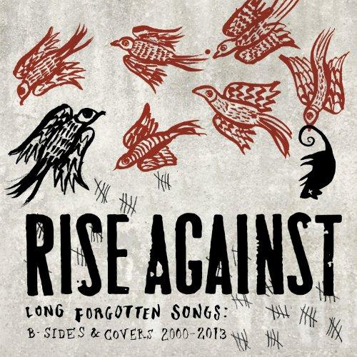 Rise Against - Long Forgotten Songs (2013)
