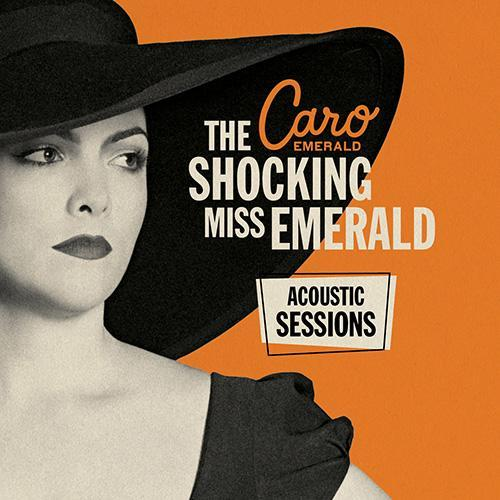 Caro Emerald - The Shocking Miss Emerald [Acoustic Sessions] (2013)