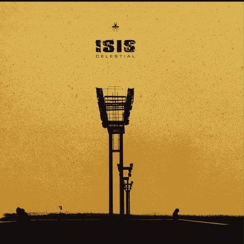Isis - Celestial (Remastered) (2013)
