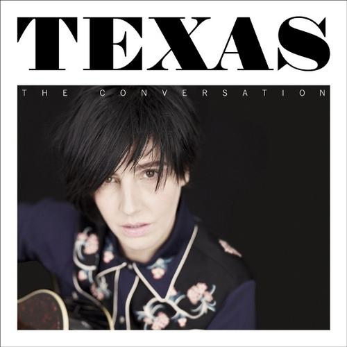 Texas - The Conversation (2013) (Deluxe Edition) Lossless