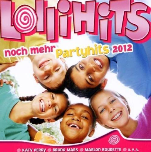 Lollihits - Noch Mehr Partyhits 2012 (2012)