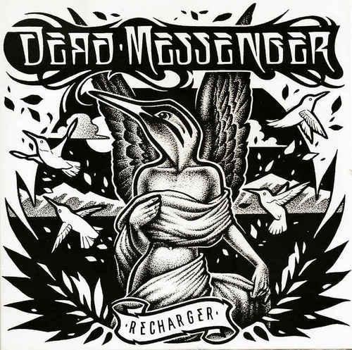 Dead Messenger - Recharger (2013)