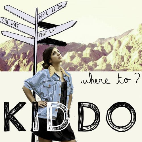 Kiddo - Where To (2013)