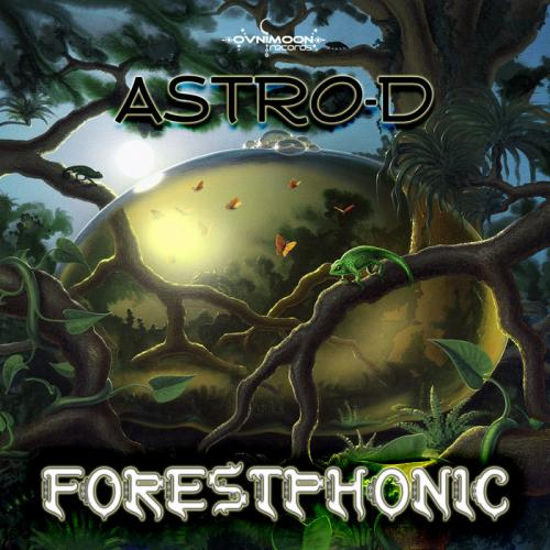 Astro-D - Forestphonic (2013)