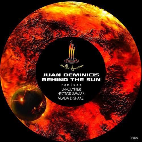 Juan Deminicis - Behind The Sun (2013)