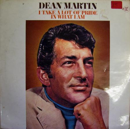 Dean Martin - I Take a Lot Of Pride In What I Am (1969)