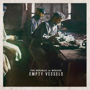 The Republic Of Wolves - Empty Vessels [EP] (2013)