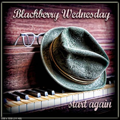 Blackberry Wednesday - Start Again (2010)