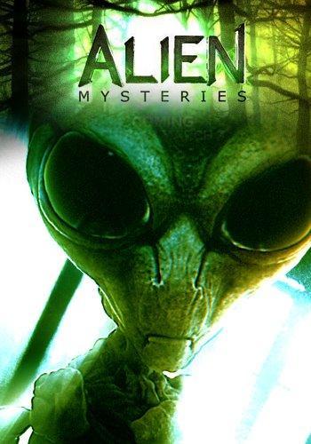 Загадки пришельцев / Alien Mysteries (сезон 01) (Майкл Эллкок, Кэл Кунс, Ларри МакЛин) [2013, фантастика, документальный, SATRip] [VO]