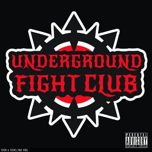 Underground Fight Club - Underground Fight Club [EP] (2013)