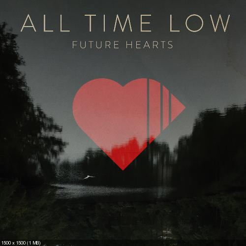All Time Low - Future Hearts (Deluxe Edition) + (Best Buy Edition) (2015)