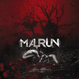 Malrun - Two Thrones (2014)