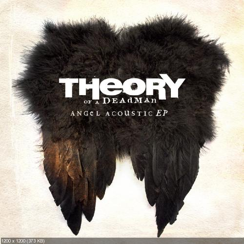 Theory of a Deadman - Angel Acoustic EP (2015)